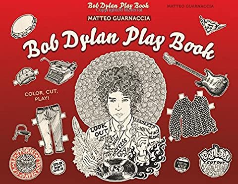 Bob Dylan Play Book (Colouring Books)