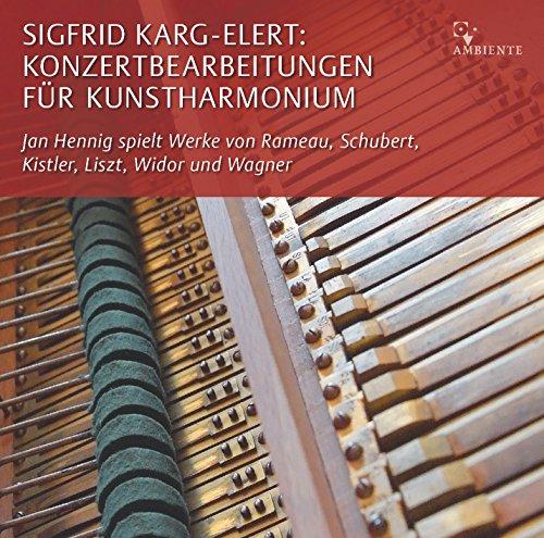 Sigfrid Karg-Elert: Konzertbearbeitungen für Kunstharmonium