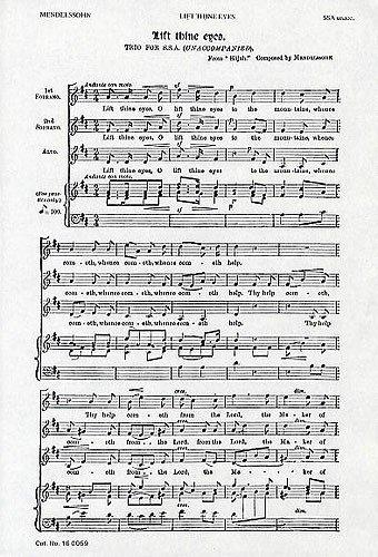 Felix Mendelssohn: Lift Thine Eyes (SSA). For Coro SSA
