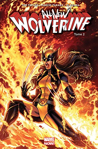 All-new Wolverine T02 par Marcio Takara, Tom Taylor, Ig Guara