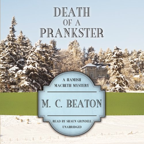 Death of a Prankster (Hamish Macbeth Mysteries)