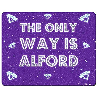 The Only Way Is Alford - Premium Mouse Mat (5mm Thick)