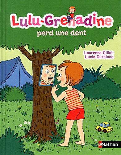 lulu-grenadine-perd-une-dent