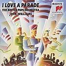 I Love a Parade John Williams (1991-05-03)