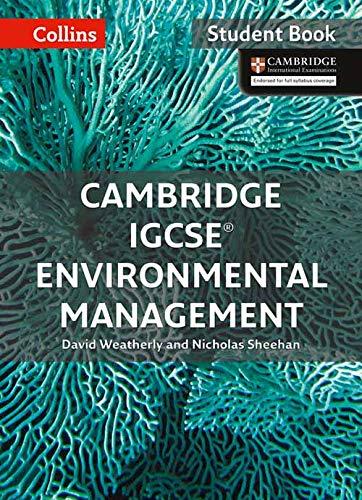 Cambridge IGCSETM Environmental Management Student's Book (Collins Cambridge IGCSETM) (Collins Cambridge IGCSE (TM))