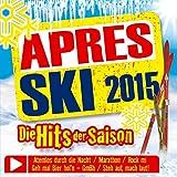 Apres Ski 2015; Die Hits der Saison; Atemlos durch die Nacht; Marathon; Rock mi; Geh mal Bier holn; Steh auf mach laut; Pomme