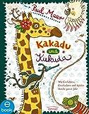 Kakadu und Kukuda: Mit Gedichten, Geschichten und Spielen durchs ganze Jahr