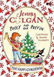 The Happy Christmas: Book 4 (Polly and the Puffin)