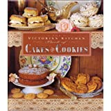 The Victorian Kitchen Book of Cakes and Cookies