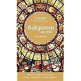 Komapkt & Visuell Religionen der Welt (Kompakt & Visuell)
