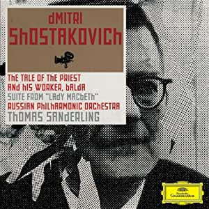 Shostakovich: The Tale of the Priest and his Worker, Balda/Suite From Lady Macbeth