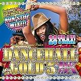 Dancehall Gold 5 Dx