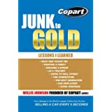 Junk to Gold: From Salvage to the World's Largest Online Auto Auction
