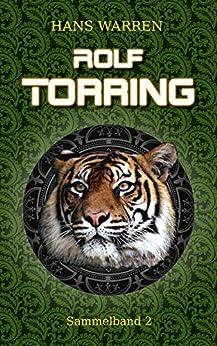 Rolf Torring - Sammelband 2 (Rolf Torrings Abenteuer)
