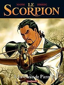 """Afficher """"Le Scorpion. n° 3 La croix de Pierre"""""""