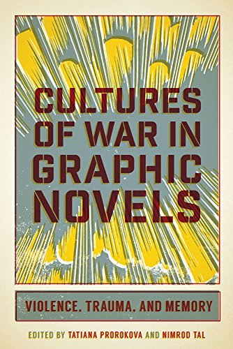 Cultures of War in Graphic Novels: Violence, Trauma, and Memory (English Edition) (Joes Boxer)