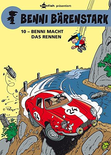 Benni Bärenstark Bd. 10: Benni macht das Rennen