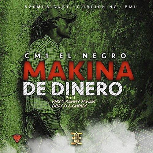 Makina de Dinero [Explicit]