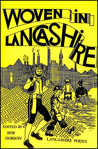 Woven in Lancashire: Some Lancashire Dialect Poems
