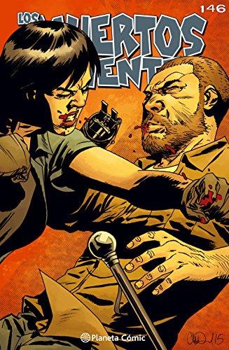 Los muertos vivientes #146: No hay vuelta atrás (Los Muertos Vivientes Serie nº 1)