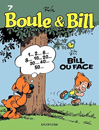 Boule et Bill - Tome 7 - Bill ou face par Roba