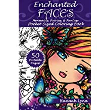 Enchanted Faces: Mermaids, Fairies, Fantasy Pocket-Sized Coloring Book