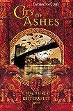 Cassandra Clare: City of Ashes