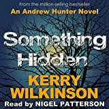 Something Hidden: Andrew Hunter, Book 2