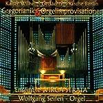 Gregorianik U.Orgelimprovisationen