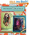 Mixed Mania: Recipes for Delicious Mixed-Media Creations