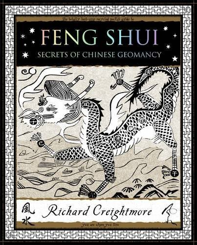 Feng Shui: Secrets of Chinese Geomancy by Creightmore, Richard (2011) Paperback