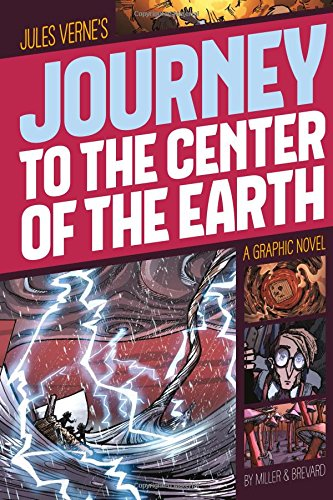 Journey to the center of the Earth : a graphic novel