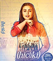 Hichki is a story about a woman who turns her most daunting weakness into her biggest strength. Naina Mathur (Rani Mukerji) is an aspiring teacher who suffers from Tourette Syndrome. After several interviews and numerous rejections, she lands...