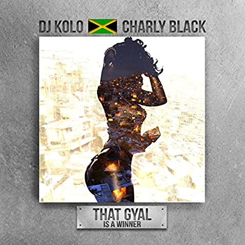 That Gyal Is a Winner (feat. Charly