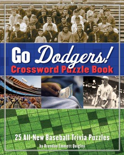 Go Dodgers! Crossword Puzzle Book (Cider Mill Crosswords) por Brendan Emmett Quigley