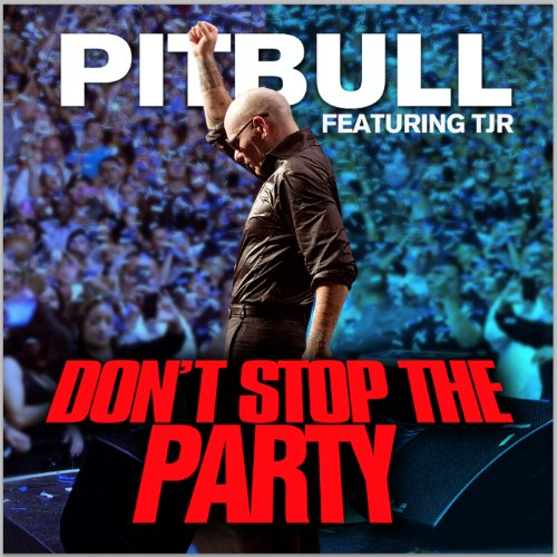 Pitbull don't stop the party (super clean version) watch or.