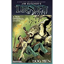 Jim Butcher's The Dresden Files: Dog Men Signed Edition