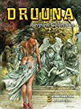 Serpieri Collection - Druuna 3: Mandragora & Aphrodisia - Paolo Serpieri