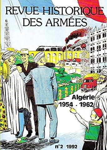 Revue Historique des Armées, Numéro 2, 1992, Algérie 1954 -