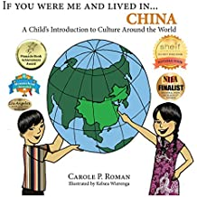 If You Were Me and Lived in... China: A Child's Introduction to Cultures Around the World (English Edition)