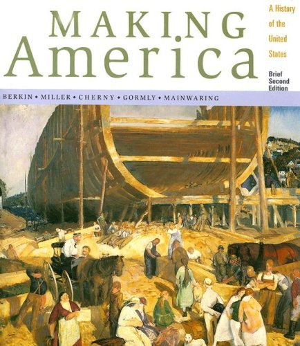 Making America: A History of the United States, Brief by Carol Berkin (2000-08-09)