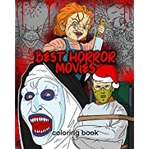 Best Horror Movies Coloring Book: Christmas edition Scary Creatures And Creepy Serial Killers From Classic Horror Movies Halloween Holiday Gifts for Adults Kids