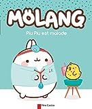 Mölang : Piu Piu est malade