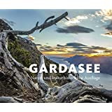 Gardasee: Natur- und kulturhistorische Ausflüge