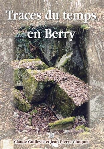 Traces du temps en Berry