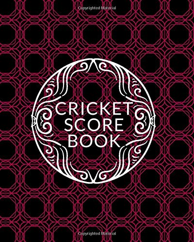 Cricket Score Book: Unique Cricket Scoring Sheet, Score Sheet Notebook for Outdoor Games, Gifts for Players, Cricket Bowlers, Game lovers, Coach, ... Thanksgiving, Vacation, with 110 Pages.