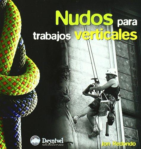 Nudos para trabajos verticales por Jon Redondo