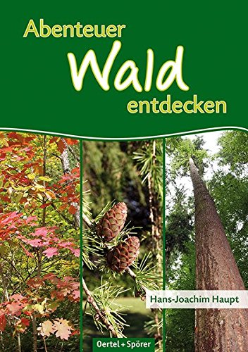 Abenteuer Wald entdecken - 15 Touren in Baden-Württemberg