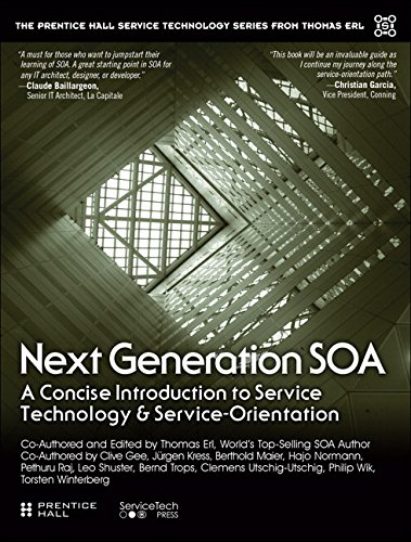 Next Generation SOA (The Prentice Hall Service Technology Series from Thomas Erl)