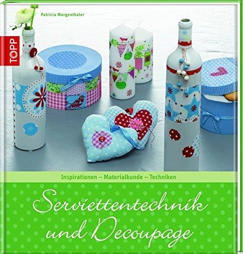 serviettentechnik-und-decoupage-inspirationen-materialkunde-techniken-trendwerkbuch